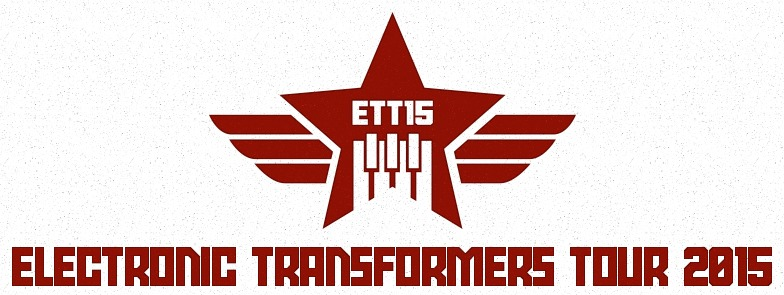 Electronic Transformers Tour 2015